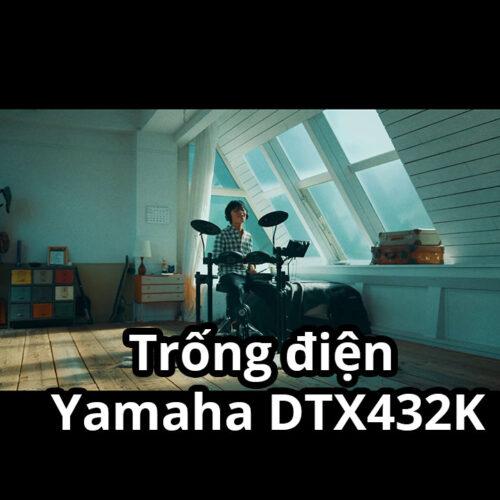 Trống điện tử Yamaha DTX432K
