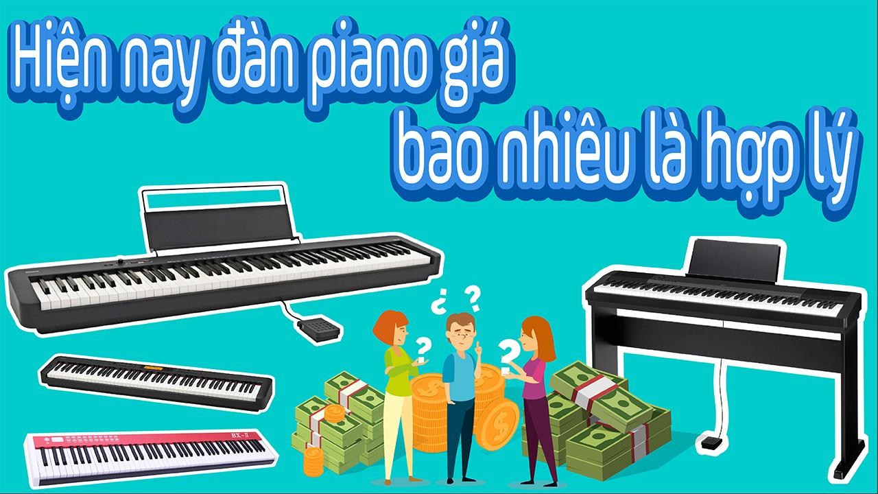 Đàn Piano Giá Bao Nhiêu Là Hợp Lý, Lưu Ý Khi Chọn Mua Piano