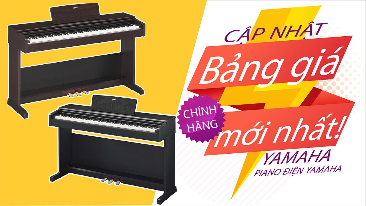 Cập nhật bảng giá đàn piano yamaha Chính hãng mới Nhất